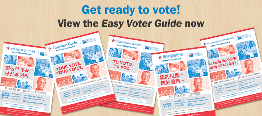 Easy Voter Guide, League of Women Voters of California Education Fund