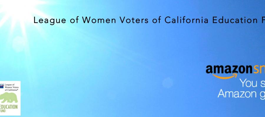california, voting, amazon smile, amazon, donation, league of women voters of california education fund, giving back